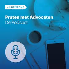 Praten met Advocaten – De Podcast