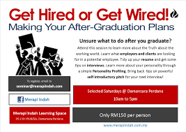 making life and career plans after graduation workshop feb  2014 graduate wired hired