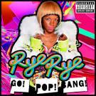 Go! Pop! Bang! [Deluxe Version]