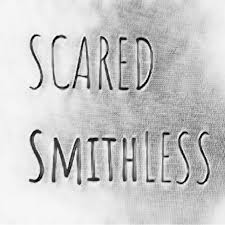 Scared Smithless