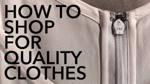 How to Shop for <b>Quality Clothes</b> - YouTube