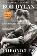 Chronicles: Volume One - <b>Bob Dylan</b> - Google Books