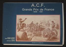 Blog de club5a : Association Audoise des Amateurs d'Automobiles Anciennes, DANS LE RÉTROVISEUR - LE GRAND PRIX DE FRANCE EN 1906 !!