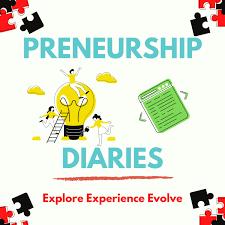 Preneurship Diaries