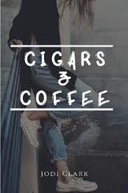 Cigars & Coffee by <b>Jodi Clark</b> (Paperback) - Lulu