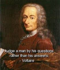 voltaire, quotes, sayings, meaningful, judge, man, questions ...