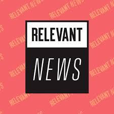 RELEVANT News