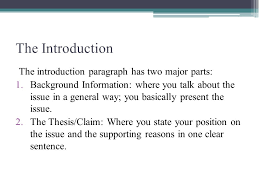 the argumentative essay english language arts ppt download the introduction the introduction paragraph has two major parts background information where