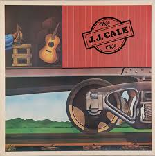 J.J. Cale - Okie | Releases, Reviews, Credits | Discogs