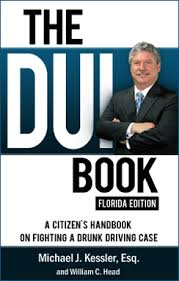 Florida DUI Book | Florida Edition by Fort Pierce DUI Attorney Kessler