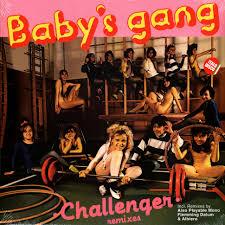 "<b>Baby's Gang</b> - <b>Challenger</b> - Vinyl 12"" - 1985 - EU - Reissue | HHV"