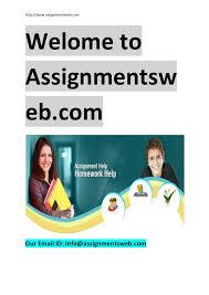 physics homework help assignmentsweb  http   www assignmentsweb com Welome to Assignmentsw eb com Our     SlideShare