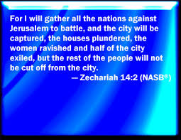 Image result for Zechariah 14: 2