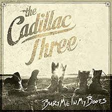 The <b>Cadillac Three</b> - <b>Bury</b> Me In My Boots - Amazon.com Music