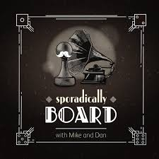 Sporadically Board with Mike and Dan