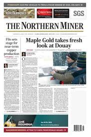The Northern Miner January 8 2018 Issue by The Northern Miner ...