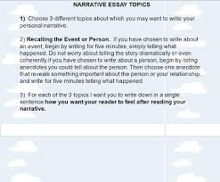 tips for writing a personal narrative purpose and audience narrative essay topics 1 choose 3 different topics about which you want to write