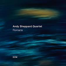 CD REVIEW: <b>Andy Sheppard</b> Quartet – <b>Romaria</b> – News, reviews ...