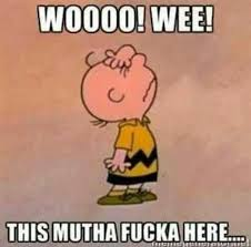 Image result for charlie brown this motha fucka right here