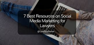 7 Best Resources on Social Media Marketing for Lawyers | Law Firm ...