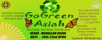 asiah go green micasa asiah research and development bureau had achieved the objectives successfully in which to support the government campaign to protect the environment besides