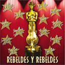 Rebeldes Y Rebeldes