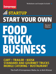 start your own entrepreneur bookstore entrepreneur com start your own food truck business 2nd edition