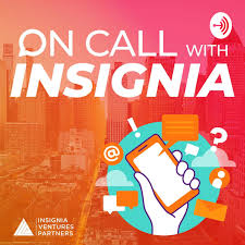 On Call with Insignia Ventures