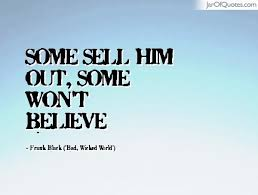 Frank Black Quotes - Jar of Quotes via Relatably.com