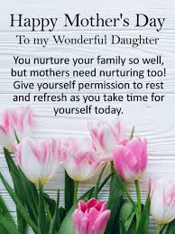 To my Wonderful Daughter - Happy Mother