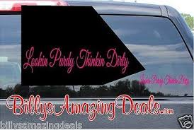 "8"" Lookin Purdy Thinkin <b>Dirty Vinyl</b> Decal Sticker Window <b>Truck</b> Car ..."