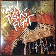 108vinyls - WHEN TIGERS <b>FIGHT</b> - Ghost Story (2006, Closed ...