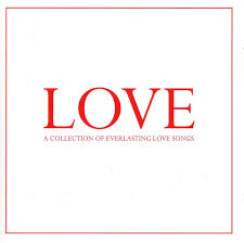 Love - A Collection Of <b>Everlasting Love</b> Songs (2002, CD) | Discogs