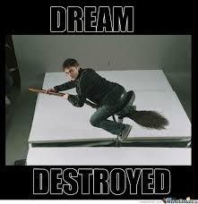 Ever Dreamed Of Flying A Magic Broom? by unhealthy - Meme Center via Relatably.com