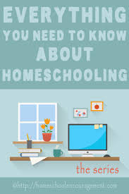 top ideas about how to start homeschooling how everything you need to know about homeschooling