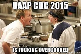 uaap cdc 2015 is fucking overcooked - donkeycdc | Meme Generator via Relatably.com