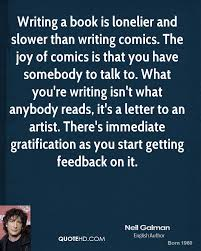 neil gaiman quote writing a book is lonelier and slower than writing jpg behaviorism vs cognitivism essay