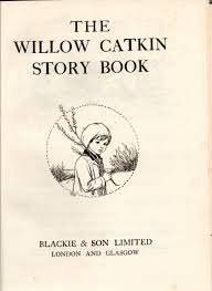 the willow catkin story book visual rants the willow catkin story book title page art by cicely mary barker