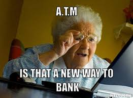 DIYLOL - A.T.M Is that a new way to Bank via Relatably.com