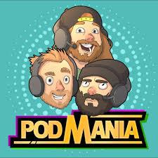 The PodMania Podcast
