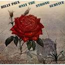 Only the Strong Survive album by Billy Paul