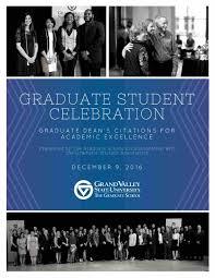 graduate student resources the graduate school grand valley graduate student celebration