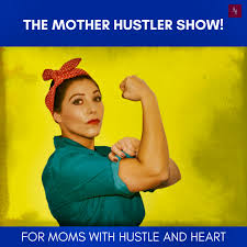 Mother Hustler Show