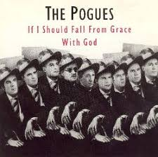 <b>If I</b> Should Fall from Grace with God - The <b>Pogues</b> | Songs, Reviews ...