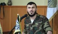 "استشهاد قائد جيش الإسلام ""زهران علوش"" ونائبه والناطق بإسمه بغارة جوية روسية Images?q=tbn:ANd9GcSNCaSe1ibu3UiebY1pVhO9ISPEXmDO7WyWlHp4SB67m4e-3VO1vW8HpnY"