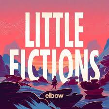 SPILL ALBUM REVIEW: <b>ELBOW</b> - <b>LITTLE FICTIONS</b> | The Spill ...
