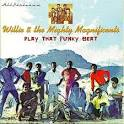 Willie & the Mighty Magnificents