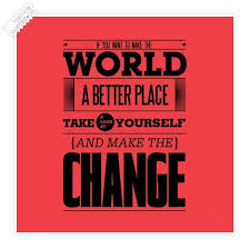 If You Want To Make The World A Better Place Motivational Quote ...