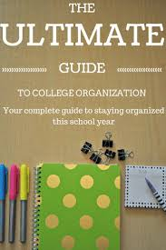 17 best ideas about college student organization staying organized isn t easy in college at least out this guide it