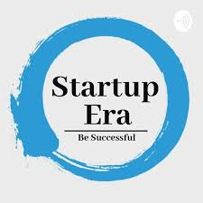Startup Era Show | Startup Business, Entrepreneurship & Digital Marketing